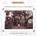 War Begone: An American Farm Family in World War II