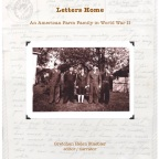 Letters Home: An American Farm Family in WWII—It's a book!